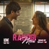 Rahogi Meri Remix By DJ Shadow Dubai From Love Aaj Kal Single