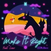 Make It Right feat Lauv EDM Remix Single