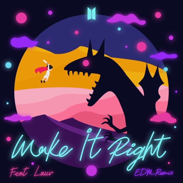 Make It Right (feat. Lauv) [EDM Remix] - Single