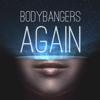 Bodybangers - Again artwork