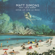 Matt Simons - Open Up (Dis Le Moi) [feat. Lola Dubini]