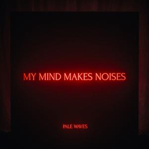 Pale Waves - Kiss