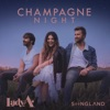 Champagne Night (From Songland) - Single