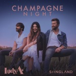 songs like Champagne Night