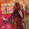 Don t Be Shy Again From Bala - Sachin-Jigar, Badshah, Shalmali Kholgade & Gurdeep Mehendi mp3