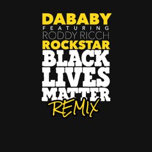 DaBaby - ROCKSTAR feat. Roddy Ricch [BLM REMIX]