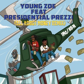 All About Money Feat Presidential Prezzi
