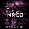 DJ Tira - Thank You Mr DJ (feat. Joocy) artwork