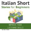 Talk in Italian - Italian Short Stories for Beginners (Unabridged)  artwork