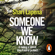 Shari Lapena - Someone We Know