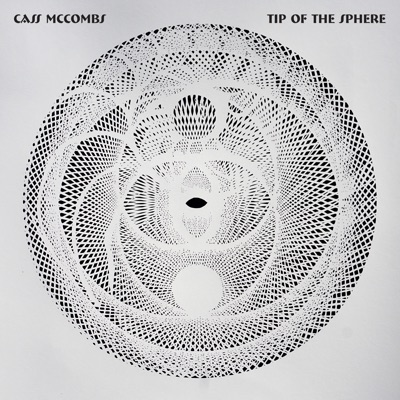 Tip of the Sphere - Cass McCombs