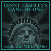 Lenny Lashley's Gang of One - Weakness