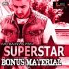 Superstar Bonus Material Single