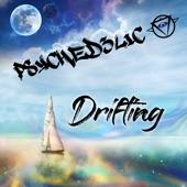 Psyched3lic - Drifting