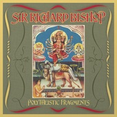Sir Richard Bishop - Cross My Palm With Silver