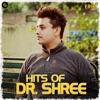 Hits of Dr Shree EP