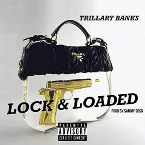 Trillary Banks - Lock & Loaded