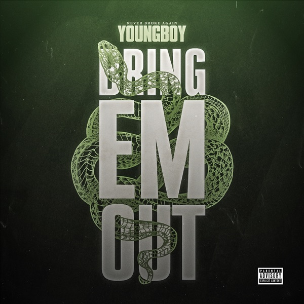 YoungBoy Never Broke Again - Bring 'Em Out