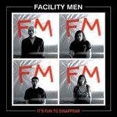 Facility Men - The Factory