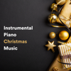 Various Artists - Instrumental Piano Christmas Music  artwork