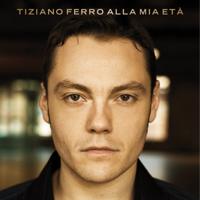 Tiziano Ferro - Alla mia età artwork
