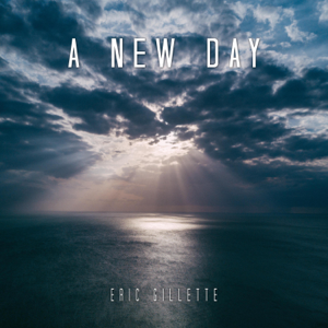 Eric Gillette - A New Day