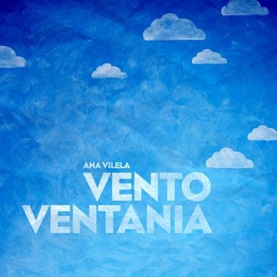 Vento Ventania - Single - Ana Vilela