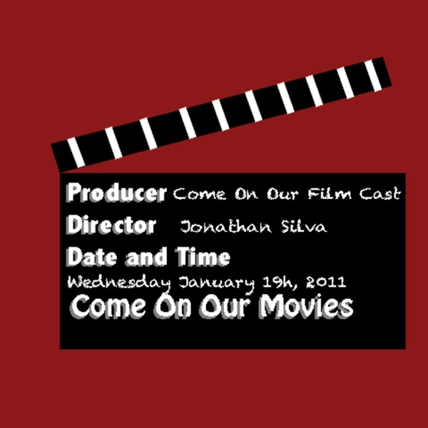 Come On Our Movies' Podcast