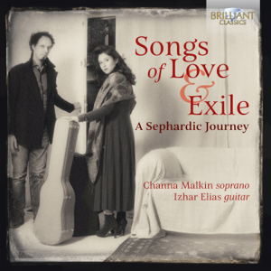 Izhar Elias & Channa Malkin - Songs of Love and Exile