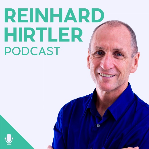 Reinhard Hirtler Podcast
