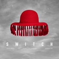 Switch (feat. Emmalyn) - Single