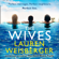 Lauren Weisberger - The Wives
