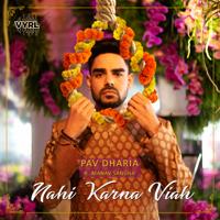 Nahi Karna Viah (feat. Manav Sangha) - Single