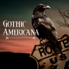 Gothic Americana - Various Artists