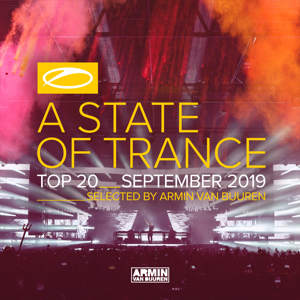 Armin van Buuren - A State of Trance Top 20 - September 2019 (Selected by Armin Van Buuren)