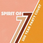 100 Year Party Court - Spirit Of 77