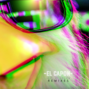 El Capon - Shut up Chicken (Laureano Remix)