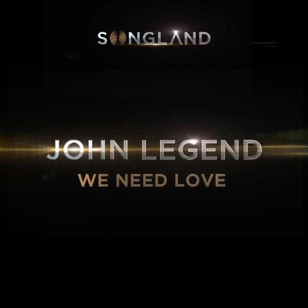 We Need Love (from Songland) - Single