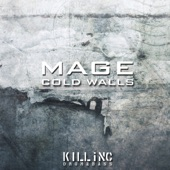 Mage - Cold Walls (Remastered)