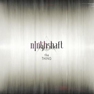 Ninthshaft - The Thing