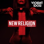 Violent Idols - New Religion (feat. K.A.Z)