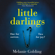 Melanie Golding - Little Darlings