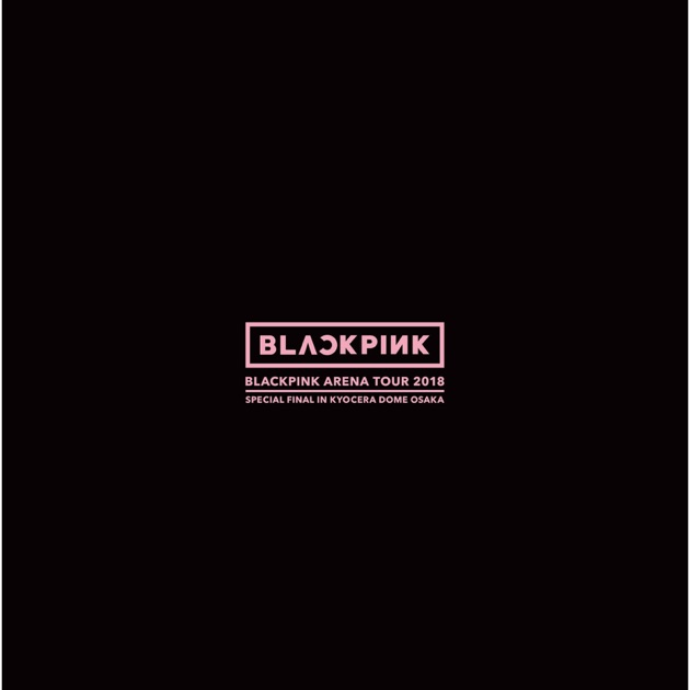 KILL THIS LOVE - EP by BLACKPINK