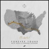 Avicii;Kygo;Sandro Cavazza - Forever Yours (Avicii Tribute)