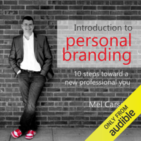 Mel Carson - Introduction to Personal Branding: 10 Steps Toward a New Professional You (Unabridged) artwork