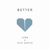 Better - Lena & Nico Santos