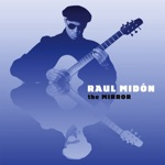 Raul Midon - I Love the Afternoon