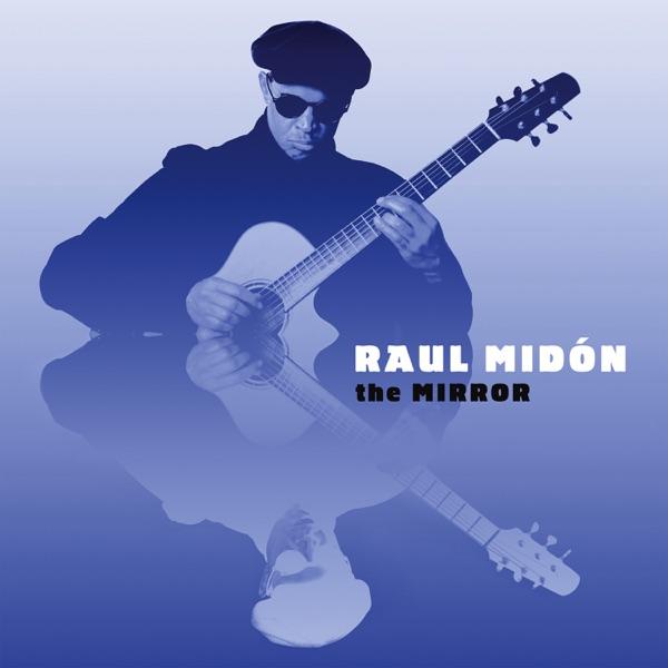 Raul Midon - I Love The Afternoon