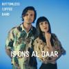 Bottomless Coffee Band - Is Ons Al Daar artwork