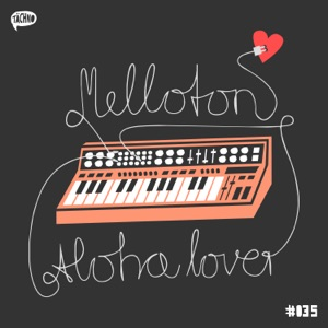 Melloton - Your Lover